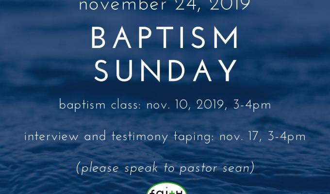 Baptism Sunday (November 24,2019)