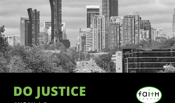 Do Justice (Micah6:8)