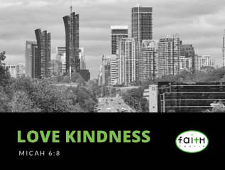 Love Kindness (Micah 6:8)