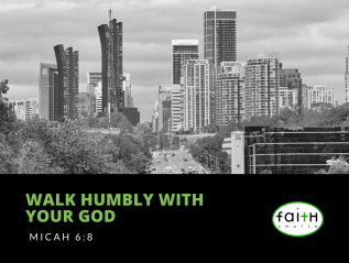 Walk Humbly With Your God (Micah6:8)