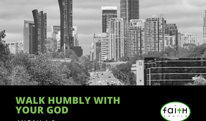 Walk Humbly With Your God (Micah 6:8)